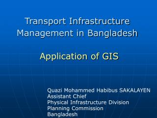 Transport Infrastructure Management in Bangladesh