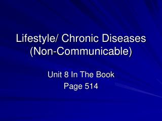 Lifestyle/ Chronic Diseases (Non-Communicable)