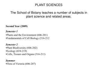 Second Year (2009) Semester 1 Plants and the Environment (606-201)