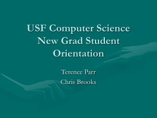USF Computer Science New Grad Student Orientation