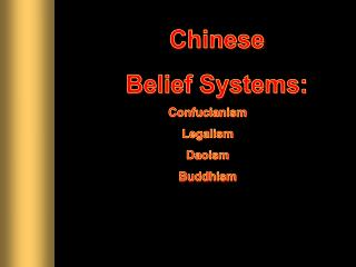 Chinese Belief Systems: