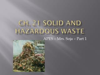 Ch. 21 Solid and Hazardous Waste