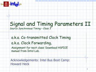 Signal and Timing Parameters II Source Synchronous Timing – Class 3
