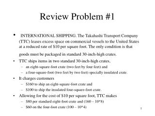 Review Problem #1