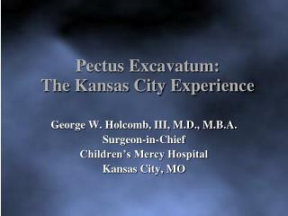 Pectus Excavatum: The Kansas City Experience