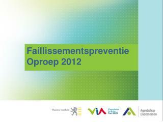 FaillissementspreventieOproep 2012