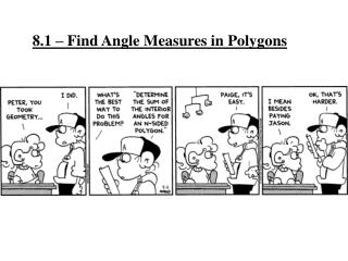 8.1 – Find Angle Measures in Polygons