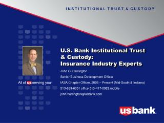 U.S. Bank Institutional Trust & Custody: Insurance Industry Experts