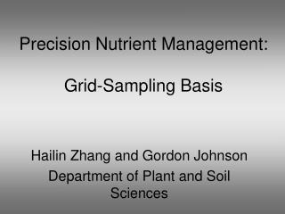 Precision Nutrient Management: Grid-Sampling Basis