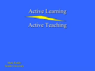 Active Learning Active Teaching