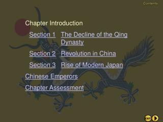 Chapter Introduction Section 1 The Decline of the Qing Dynasty Section 2 Revolution in China