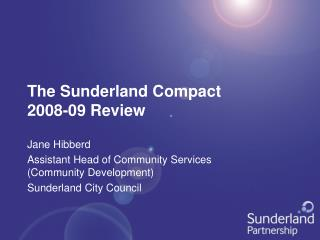 The Sunderland Compact 2008-09 Review