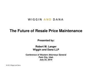 The Future of Resale Price Maintenance
