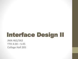 Interface Design II