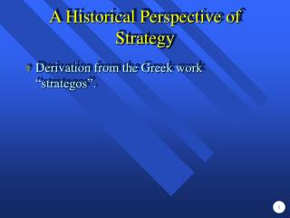 A Historical Perspective of Strategy