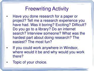 Freewriting Activity