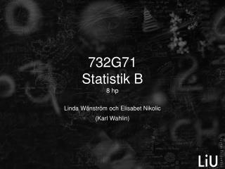732G71 Statistik B 8 hp