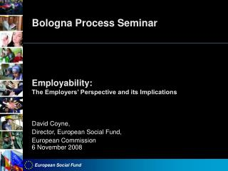 Bologna Process Seminar Employability: The Employers' Perspective and its Implications