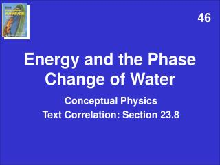Energy and the Phase Change of Water