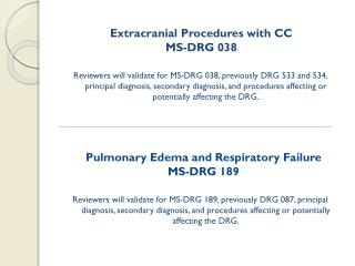 Extracranial  Procedures with CC MS-DRG 038