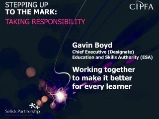 STEPPING UP TO THE MARK: TAKING RESPONSIBILITY