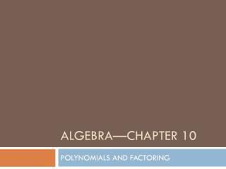 Algebra—Chapter 10