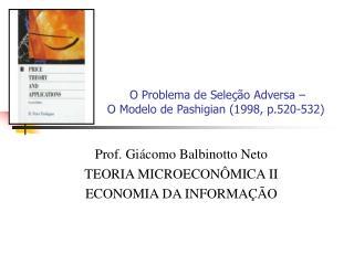 O Problema de Seleção Adversa – O Modelo de Pashigian (1998, p.520-532)