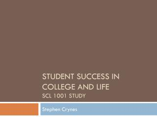 Student Success in college and life SCL 1001 Study