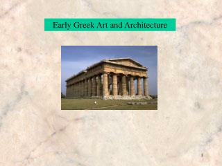 Early Greek Art and Architecture