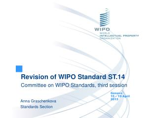 Revision of WIPO Standard ST.14 Committee on WIPO Standards, third session