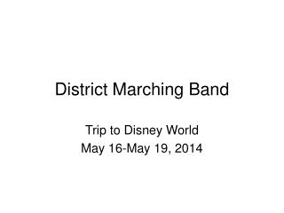 District Marching Band