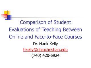Dr. Hank Kelly hkelly@ohiochristian (740) 420-5924