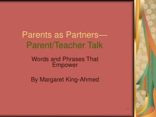 Parents as Partners  Parent