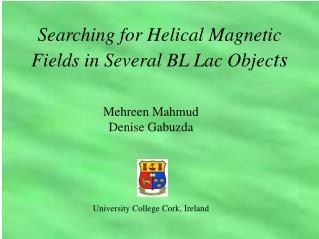 Mehreen Mahmud Denise Gabuzda University College Cork, Ireland