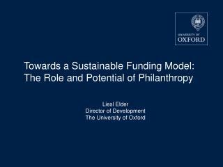 Liesl Elder Director of Development The University of Oxford