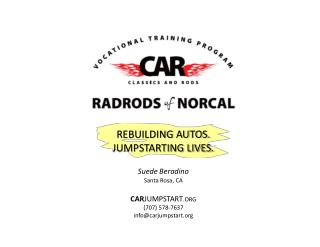 Suede Beradino Santa Rosa, CA CAR JUMPSTART .ORG (707) 578-7637 info@carjumpstart