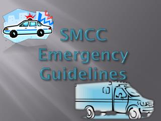 SMCC Emergency Guidelines