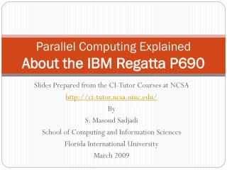 Parallel Computing Explained About the IBM Regatta P690