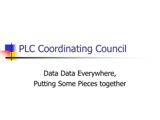 PLC Coordinating Council
