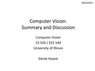 Computer Vision: Summary and Discussion