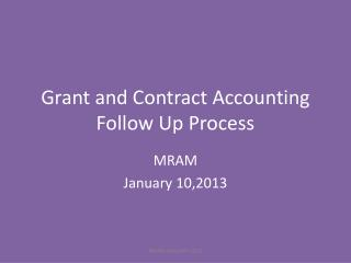 Grant and Contract Accounting Follow Up  Process