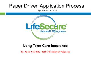 Paper Driven Application Process (signature via fax)