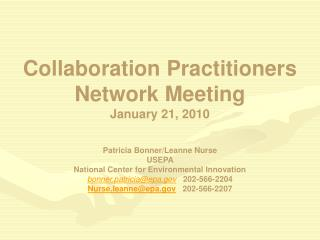 Collaboration Practitioners Network Meeting January 21, 2010