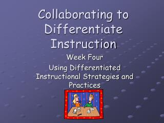 Collaborating to Differentiate Instruction