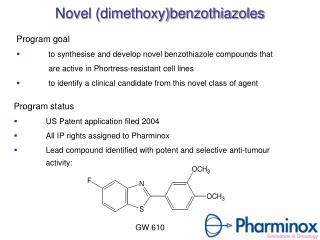 Novel (dimethoxy)benzothiazoles