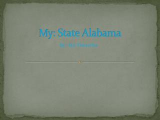 M y: State Alabama