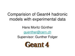 Comparision of Geant4 hadronic models with experimental data
