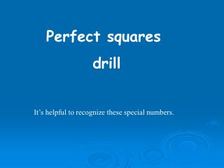 Perfect squares  drill