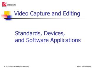 Standards, Devices, and Software Applications
