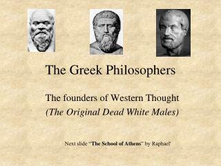 The Greek Philosophers